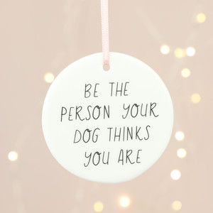 the-person-your-dog-thinks-you-are-hanging-decoration-4x3a3390-300×300