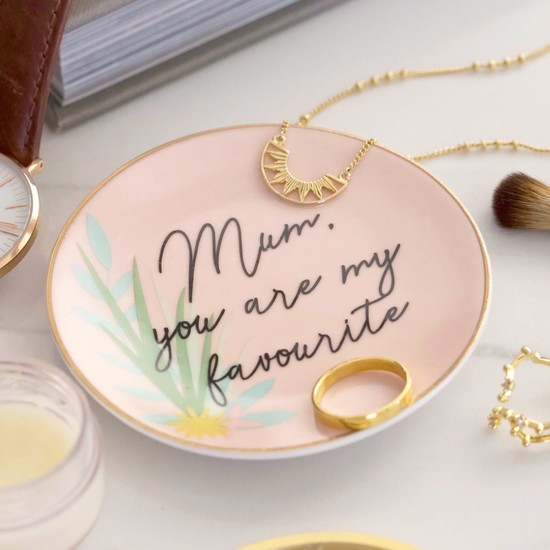 mum-you-are-my-favourite-trinket-dish-o21a1766-550×550-2